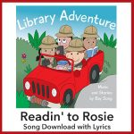 Readin' to Rosie Song